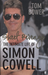 Sweet Revenge, The Intimate Life of Simon Cowell