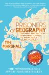 Prisoners of Geography, Ten Maps That Tell You Everything You Need to Know About Global Politics