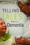 Telling tales about dementia, Experiences of caring